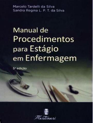 Imagem de MANUAL DE PROCEDIMENTOS PARA ESTAGIO EM ENFERMAGEM - 5ª ED