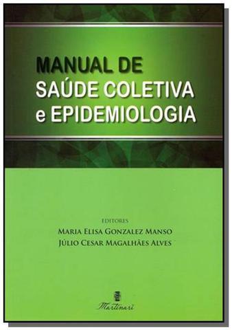 Imagem de Manual de saude coletiva e epidemiologia - Martinari