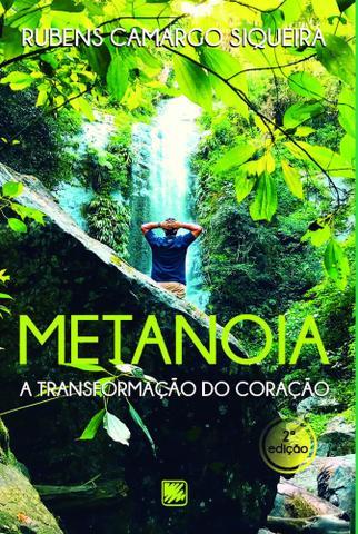 Imagem de Metanoia A Transformação do Coração