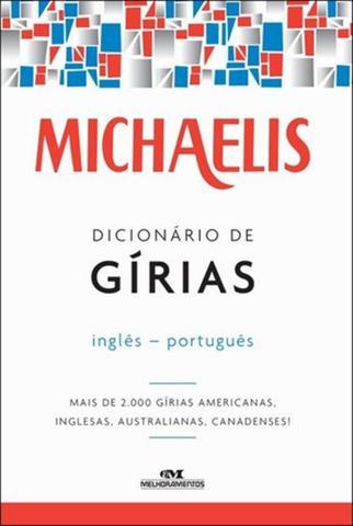 Imagem de MICHAELIS DICIONARIO DE GIRIAS - 3ª ED