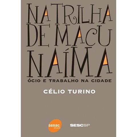 Imagem de Na Trilha de Macunaíma - Sesc