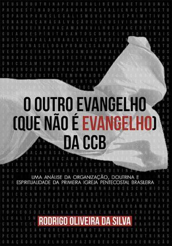 Imagem de O outro evangelho (que não é Evangelho) da CCB