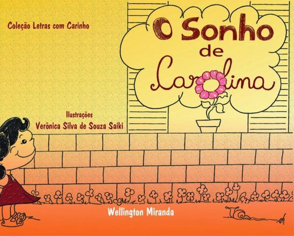 Imagem de O Sonho de Carolina - Scortecci Editora