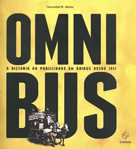 Imagem de Omnibus-A História da Publicidade Em Ônibus Desde 1851