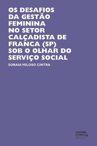 Imagem de Os desafios da gestão feminina no setor de calçados em franca (SP) sob o olhar do serviço social
