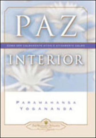 Imagem de Paz interior - como ser calmamente ativo e ativamente calmo
