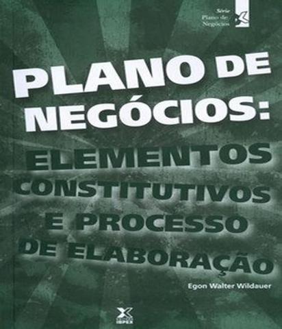 Imagem de Plano De Negocios - Elementos Constitutivos E Processo De Elaboracao