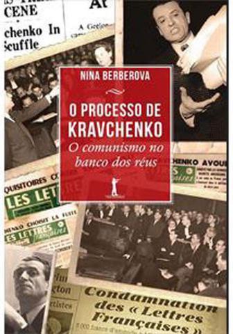 Imagem de Processo de kravchenko, o - o comunismo no banco dos reus
