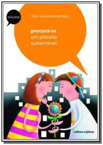 Imagem de Procura-se um Planeta Sustentável - Colecão Diálogo