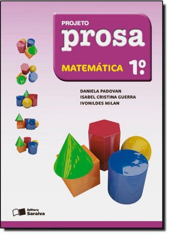 Imagem de Projeto Prosa - Matemática - 1º Ano