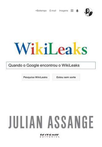 Imagem de Quando o Google Encontrou o Wikileaks