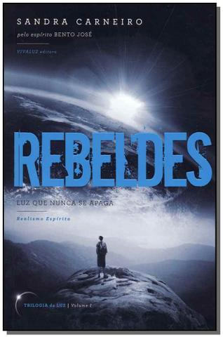 Imagem de Rebeldes - vol. i - luz que nunca se apaga