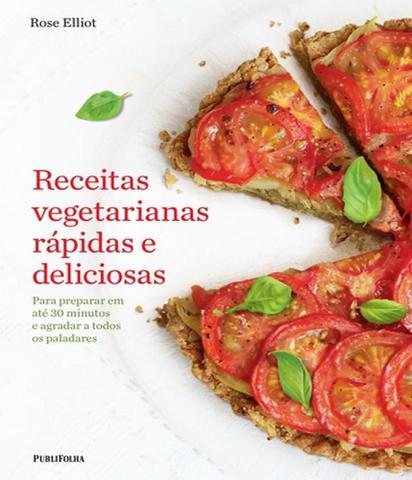 Imagem de Receitas Vegetarianas Rapidas E Deliciosas - Publifolha