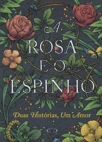 Imagem de Rosa E O Espinho, A
