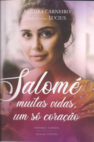 Imagem de Salome - muitas vidas, um so coracao - Vivaluz