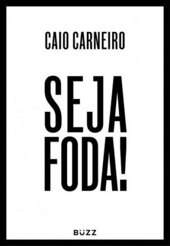 Imagem de Seja F*da!