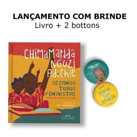 Imagem de Sejamos todos feministas (edição infantojuvenil ilustrada) - Kit com brinde - Companhia Das Letrinhas