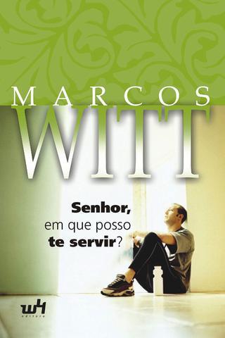 Imagem de Senhor em que Posso Te Servir - Marcos Witt