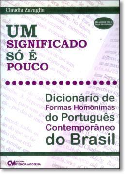 Imagem de Significado so e pouco - dicionario de formas homonimas do portugues contemporaneo do brasil - Ciencia Moderna