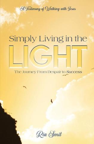Imagem de Simply Living in the LIGHT - Ria Smit