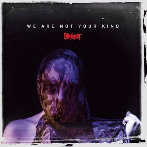Imagem de Slipknot - We Are Not Your Kind