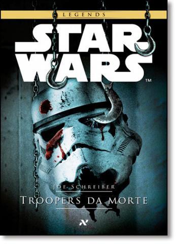 Imagem de Star Wars: Troopers da Morte - Série Legends