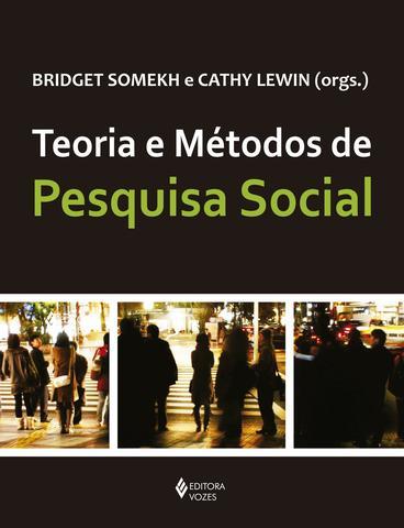 Imagem de Teoria e métodos de pesquisa social