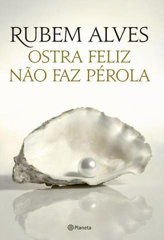 Imagem de Livro - Ostra feliz nao faz pérola 2ª ediçao