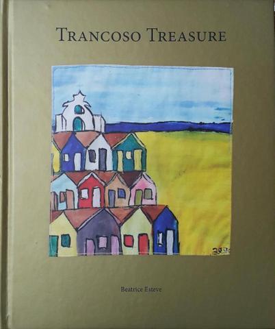 Imagem de Trancoso treasure: snippets snatches receipts - Beatrice esteves