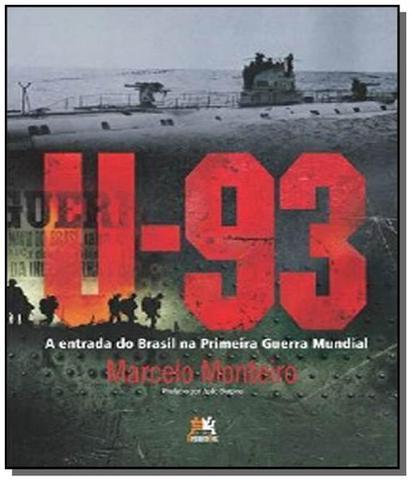 Imagem de U-93: a entrada do brasil na primeira guerra mundi