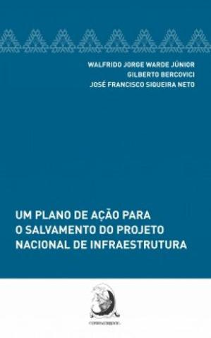 Imagem de Um Plano de Ação Para o Salvamento do Projeto Nacional de Infraestrutura