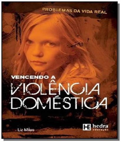Imagem de Vencendo a violencia domestica - colecao problemas