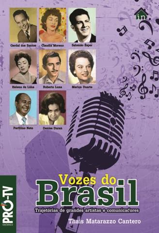 Imagem de Vozes do brasil - trajetorias de grandes artistas e comunicadores